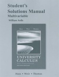 Student's Solutions Manual For University Calculus: Early Transcendentals, Multivariable