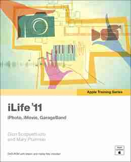 Apple Training Series: iLife '11 by Dion Scoppettuolo