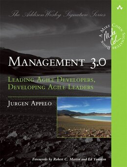 Book Management 3.0: Leading Agile Developers, Developing Agile Leaders by Jurgen Appelo