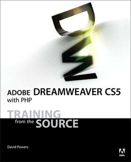 Book Adobe Dreamweaver CS5 with PHP: Training from the Source by David Powers