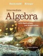 Intermediate Algebra With Applications & Visualization Plus New Mymathlab With Pearson Etext…
