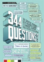 344 Questions: The Creative Person's Do-it-yourself Guide To Insight, Survival, And Artistic…