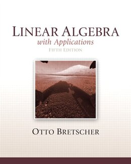 Book Linear Algebra With Applications by Otto Bretscher