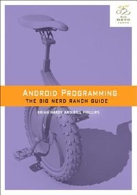 Book Android Programming: The Big Nerd Ranch Guide by Bill Phillips