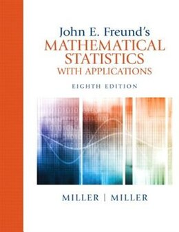 Book John E. Freund's Mathematical Statistics With Applications by Irwin Miller