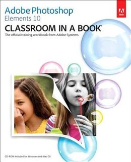 Book Adobe Photoshop Elements 10 Classroom in a Book: Classroom in a Book by Kordes Adobe Creative Team
