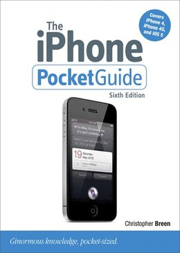 Book The iPhone Pocket Guide, Sixth Edition by Christopher Breen