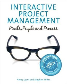 Book Interactive Project Management: Pixels, People, and Process by Nancy Lyons