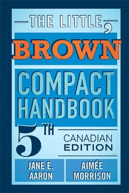 Book The Little, Brown Compact Handbook, Fifth Canadian Edition Plus New Mycanadiancomplab With Pearson… by Jane E. Aaron