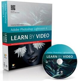 Book Adobe Photoshop Lightroom 4: Learn By Video by Mikkel Aaland