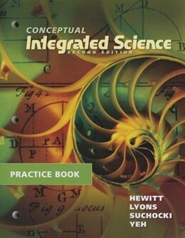 Book Practice Book For Conceptual Integrated Science by Paul G. Hewitt
