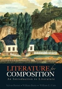 Literature For Composition: An Introduction To Literature