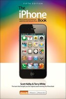 The iPhone Book: Covers iPhone 4S, iPhone 4, and iPhone 3GS