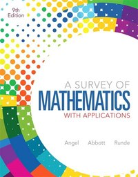 Survey Of Mathematics With Applications, A, Plus New Mymathlab With Pearson Etext -- Access Card…