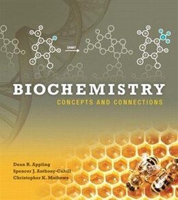 Book Biochemistry: Concepts And Connections by Dean R. Appling