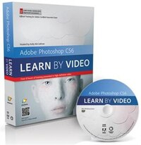 Adobe Photoshop Cs6: Learn By Video: Core Training In Visual Communication