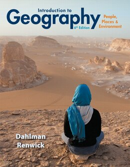 Book Introduction To Geography: People, Places & Environment by Carl H. Dahlman