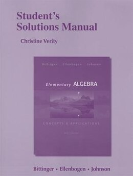 Book Student's Solutions Manual For Elementary Algebra: Concepts & Applications by Marvin L. Bittinger