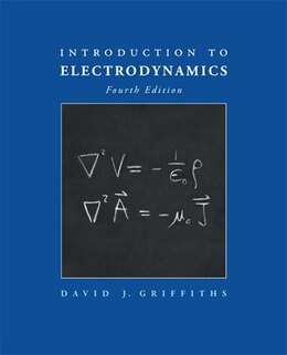 Book Introduction To Electrodynamics by David J. Griffiths