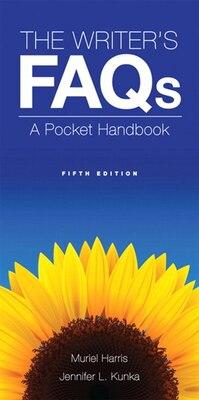 Book The Writer's Faqs: A Pocket Handbook by Muriel G. Harris