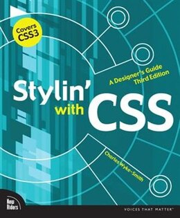 Book Stylin' With Css: A Designer's Guide by Charles Wyke-Smith