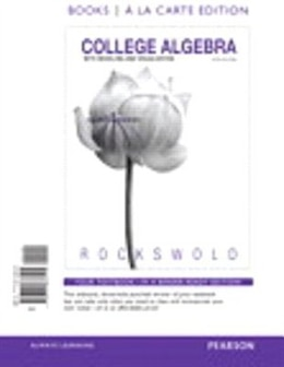 Book College Algebra With Modeling And Visualization, Books A La Carte Edition Plus New Mymathlab With… by Gary K. Rockswold