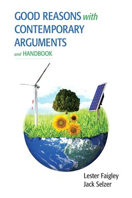 Book Good Reasons With Contemporary Arguments And Handbook by Lester Faigley