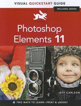 Book Photoshop Elements 11: Visual Quickstart Guide by Jeff Carlson