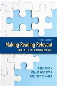 Book Making Reading Relevant: The Art Of Connecting by Teri Quick