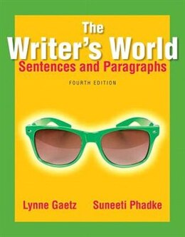Book The Writer's World: Sentences And Paragraphs by Lynne Gaetz