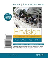 Envision: Writing And Researching Arguments, Books A La Carte Edition