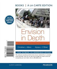Envision In Depth: Reading, Writing And Researching Arguments, Books A La Carte Edition