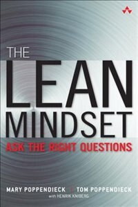 Book The Lean Mindset: Ask The Right Questions by Mary Poppendieck