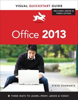 Book Microsoft Office 2013: Visual Quickstart Guide by Steve Schwartz
