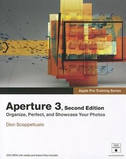 Book Apple Pro Training Series: Aperture 3 by Dion Scoppettuolo