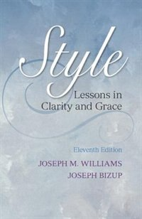 Book Style: Lessons In Clarity And Grace by Joseph M. Williams