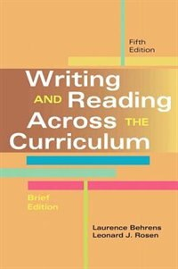 Book Writing And Reading Across The Curriculum, Brief Edition by Laurence M. Behrens