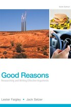 Good Reasons: Researching And Writing Effective Arguments