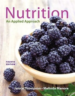 Book Nutrition: An Applied Approach by Janice J. Thompson
