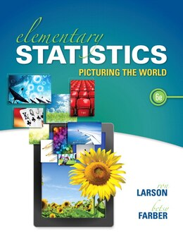 Book Elementary Statistics: Picturing The World by Ron Larson