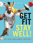 Get Fit, Stay Well! Plus Masteringhealth With Etext -- Access Card Package