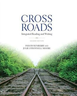 Book Crossroads: Integrated Reading And Writing by Pam Dusenberry