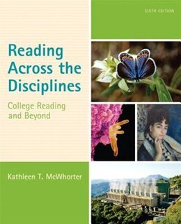 Book Reading Across The Disciplines: College Reading And Beyond by Kathleen T. Mcwhorter