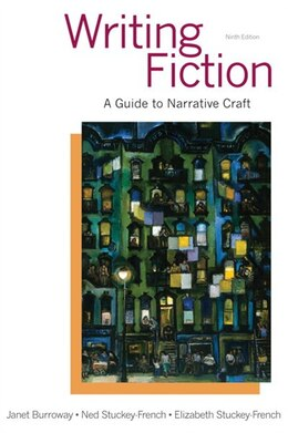 Book Writing Fiction: A Guide To Narrative Craft by Janet Burroway