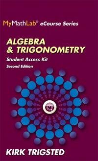 Mymathlab For Trigsted Algebra & Trigonometry -- Access Kit