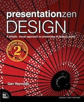 Presentation Zen Storytelling: The Art Of Using The Power Of Story To Create & Deliver Engaging…