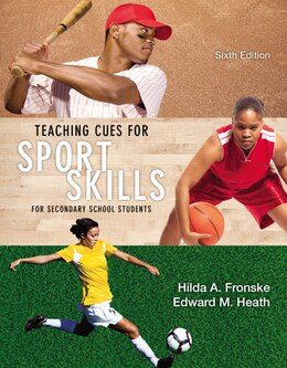 Book Teaching Cues For Sport Skills For Secondary School Students by Hilda A. Fronske
