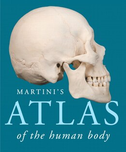 Book Martini's Atlas Of The Human Body by Frederic H. Martini