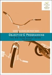 Book Objective-c Programming: The Big Nerd Ranch Guide by Aaron Hillegass