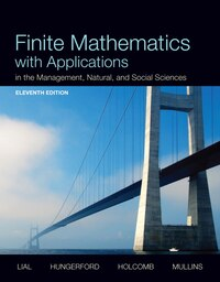 Finite Mathematics With Applications In The Management, Natural, And Social Sciences Plus New…